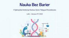 "V Ogólnopolska Konferencja Naukowa ""Genom"" –on line!!!"